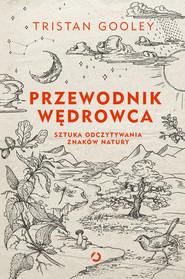 okładka Przewodnik wędrowca, Ebook | Tristan Gooley