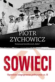 okładka Sowieci, Ebook | Piotr Zychowicz