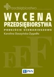 okładka Wycena przedsiębiorstwa, Ebook | Karolina  Daszyńska-Żygadło