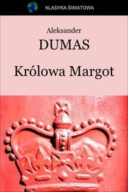 okładka Królowa Margot, Ebook   Aleksander Dumas (Ojciec)