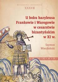 okładka U boku bazyleusa, Ebook | Szymon  Wierzbiński