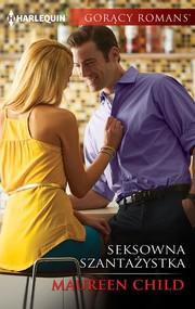 okładka Seksowna szantażystka, Ebook | Maureen Child