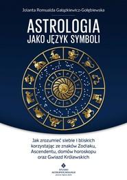 okładka Astrologia jako język symboli - PDF, Ebook   Jolanta Romualda Gałązkiewicz-Gołębiewska