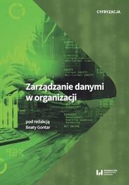 okładka Zarządzanie danymi w organizacji, Ebook | Beata Gontar