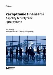 okładka Zarządzanie finansami, Ebook | Dorota Starzyńska, Jakub Marszałek