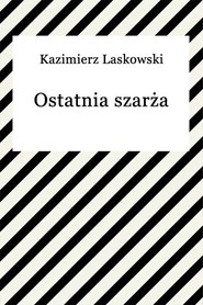 okładka Ostatnia szarża, Ebook | Kazimierz Laskowski