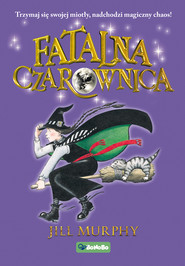 okładka Fatalna czarownica. , Ebook | Jill Murphy