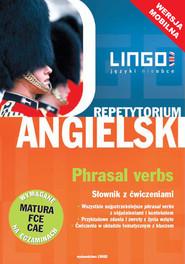 okładka Angielski. Phrasal verbs. Słownik z ćwiczeniami. Wersja mobilna, Ebook | Anna Treger