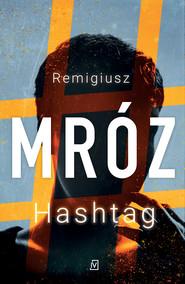 okładka Hashtag, Ebook   Remigiusz Mróz