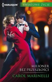 okładka Milioner bez przeszłości, Ebook | Carol Marinelli