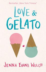 okładka #GOYOUNG. Love & Gelato, Ebook   Jenna Evans Welch