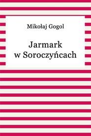 okładka Jarmark w Soroczyńcach, Ebook | Mikołaj Gogol