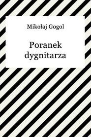 okładka Poranek dygnitarza, Ebook | Mikołaj Gogol