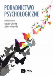 okładka Poradnictwo psychologiczne, Ebook | Czesław  Czabała, Sylwia  Kluczyńska