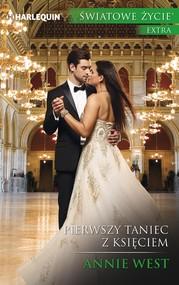 okładka Pierwszy taniec z księciem, Ebook   Annie West