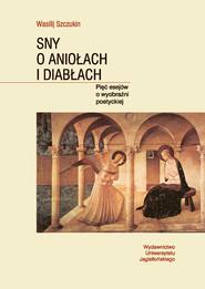 okładka Sny o aniołach i diabłach, Ebook | Wasilij Szczukin