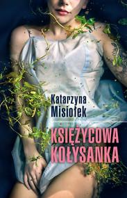 okładka Księżycowa kołysanka, Ebook | Katarzyna  Misiołek