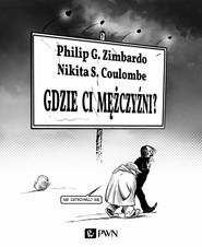 okładka Gdzie ci mężczyźni, Ebook | Duncan Coulombe  Nikita, Philip G. Zimbardo