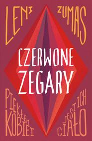 okładka Czerwone zegary, Ebook | Leni Zumas