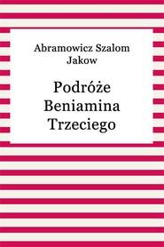 okładka Podróże Beniamina Trzeciego, Ebook   Szalom Jakow Abramowicz