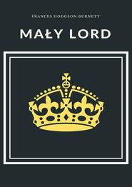 okładka Mały lord, Ebook   Frances Hodgson Burnett