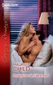 okładka Rozkosz w sieci kłamstw, Ebook | Maureen Child