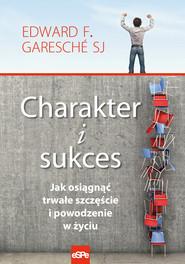 okładka Charakter i sukces, Ebook   Edward  Garesché  SJ