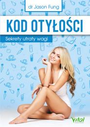 okładka Kod otyłości. Sekrety utraty wagi - PDF, Ebook | Jason Fung
