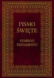 okładka Biblia. Pismo Święte Starego Testamentu, Ebook   autor zbiorowy