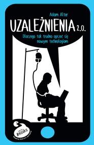 okładka Uzależnienia 2.0, Ebook | Alter Adam