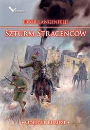 okładka Szturm Straceńców, Ebook | Piotr Langenfeld