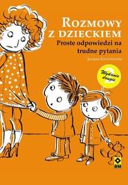 okładka Rozmowy z dzieckiem, Ebook | Justyna Korzeniewska