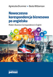 okładka Nowoczesna korespondencja biznesowa po angielsku, Ebook | Agnieszka Drummer, Beata Williamson