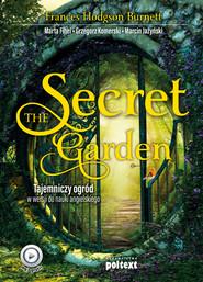 okładka The Secret Garden, Ebook | Grzegorz Komerski, Marta Fihel, Frances Hodgson Burnett, Marcin Jażyński