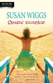 okładka Obudzić szczęście, Ebook | Susan Wiggs