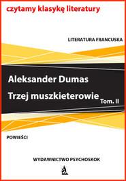 okładka Trzej muszkieterowie. Tom II, Ebook | Aleksander Dumas (Ojciec)