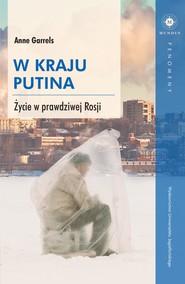 okładka W kraju Putina, Ebook   Garrels Anne