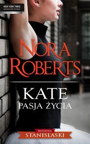 okładka Kate Pasja życia, Ebook | Nora Roberts