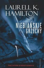 okładka Niebiańskie Grzechy, Ebook   Laurell K. Hamilton