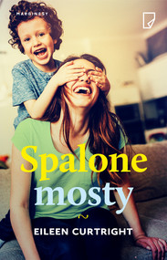 okładka Spalone mosty, Ebook | Eileen  Curtright
