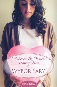 okładka Wybór Sary, Ebook | Rebecca St. James, Nancy Rue