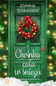 okładka Choinka cała w śniegu, Ebook | Joanna  Szarańska