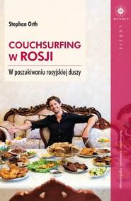 okładka Couchsurfing w Rosji, Ebook   Orth Stephan