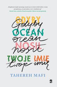 okładka Gdyby ocean nosił twoje imię, Ebook | Tahereh Mafi