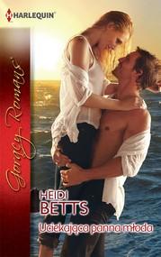 okładka Uciekająca panna młoda, Ebook   Heidi Betts