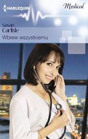 okładka Wbrew wszystkiemu, Ebook | Susan Carlisle