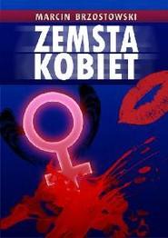okładka Zemsta kobiet, Ebook | Marcin Brzostowski