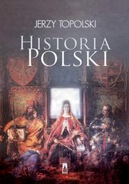 okładka Historia Polski, Ebook | Jerzy  Topolski