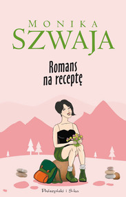 okładka Romans na receptę, Ebook | Monika Szwaja