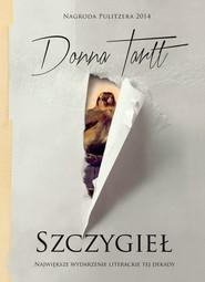okładka Szczygieł (Nagroda Pulitzera  2014), Ebook | Donna Tartt